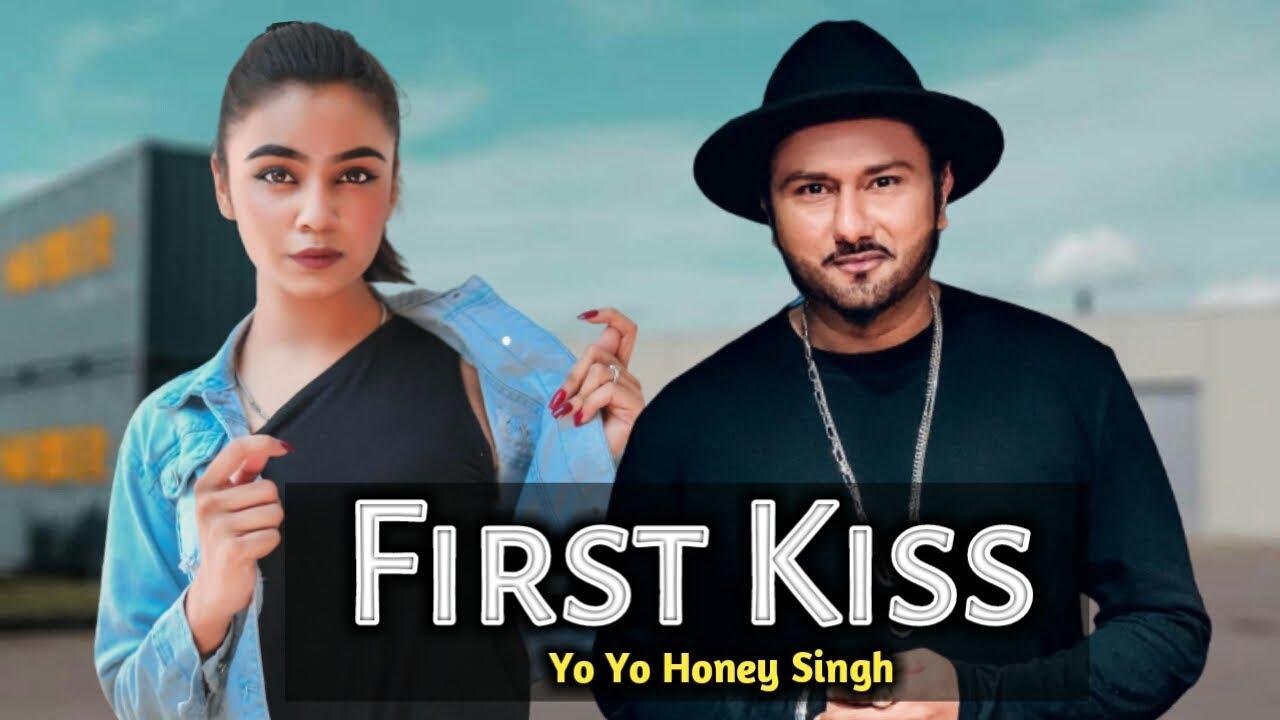 First kiss Honey Singh