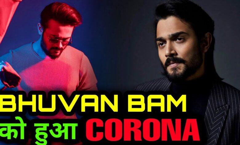 Bhuvan Bam Corona Positive