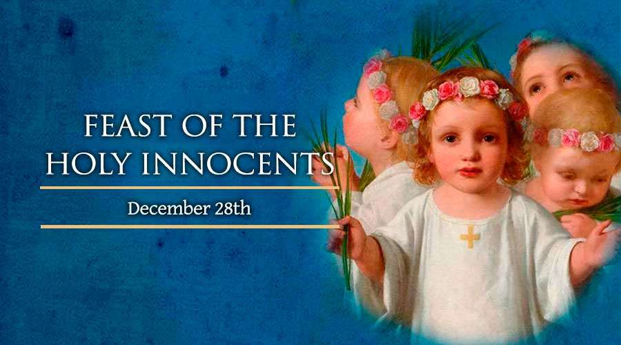 Feast of holy innocent day 2020