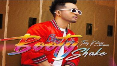 Booty Shake Tony Kakkar song