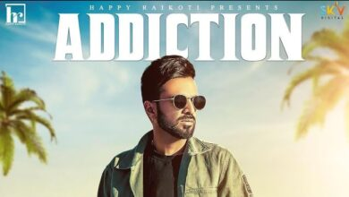 Photo of Addiction Happy Raikoti song mp3 download