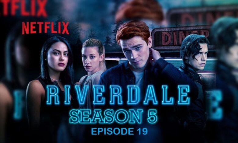 Riverdale Season 5 Episode 19